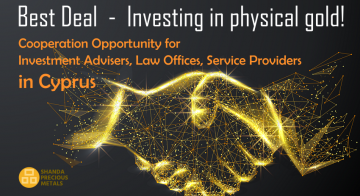 Investing in Physical Gold – Cooperation Opportunity for Cyprus