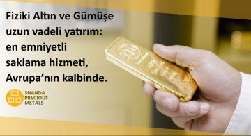 Fiziki Altın ve Gümüșe Yatırım