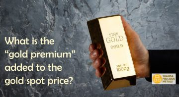 "What is the ""gold premium"" added to the gold spot price?"